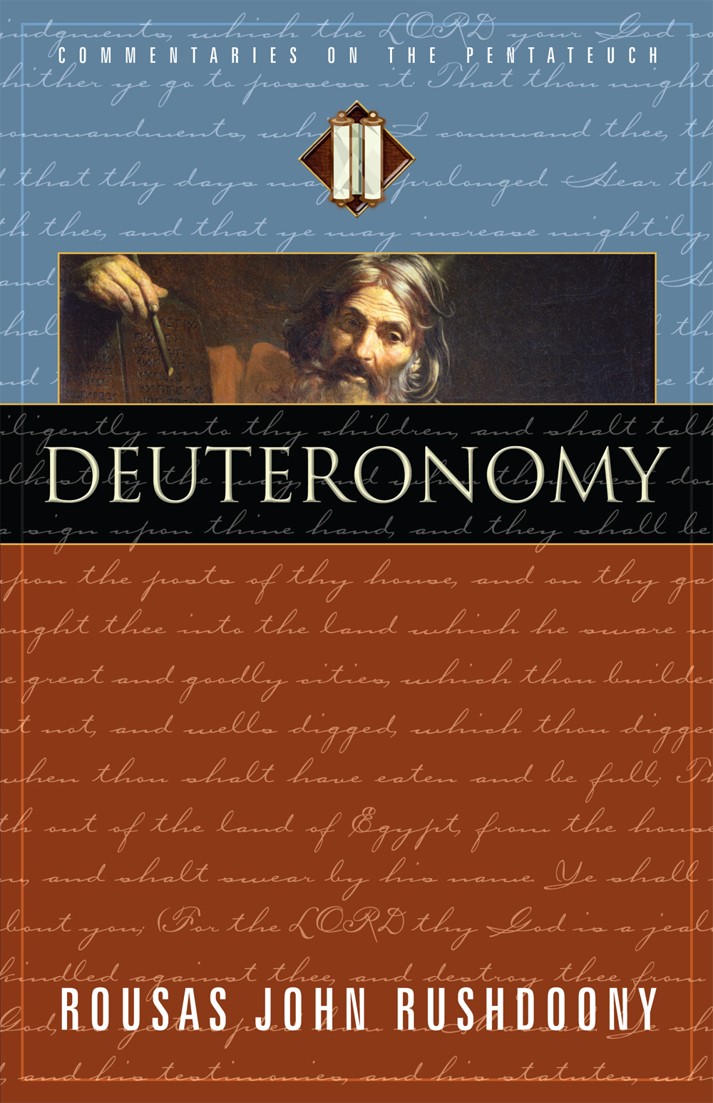 Deuteronomy: Volume V of Commentaries on the Pentateuch