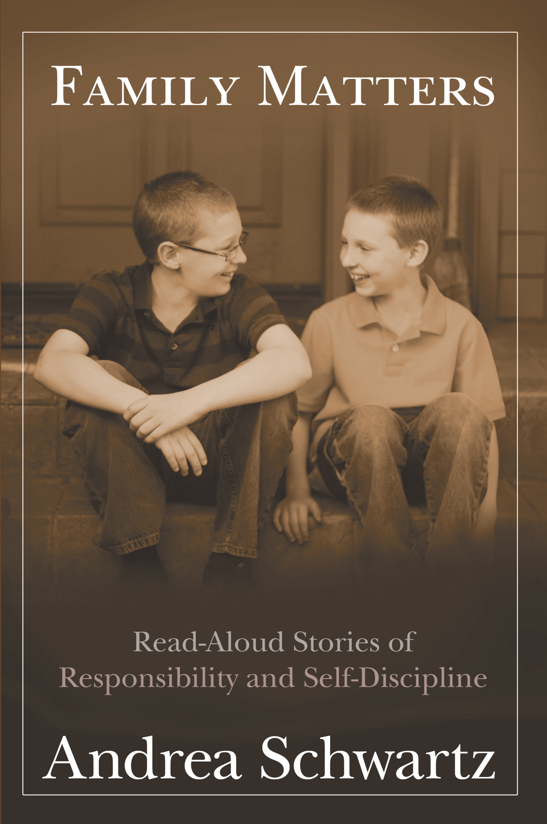 Family Matters: Read Aloud Stories of Responsibility and Self-Discipline