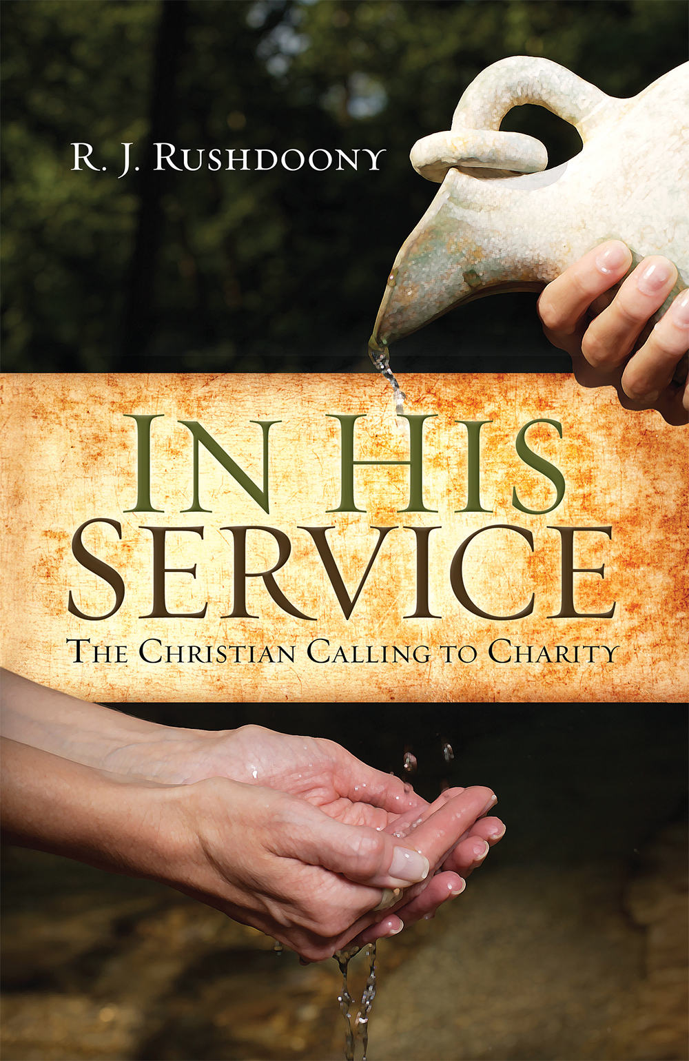 In His Service: The Christian Calling to Charity