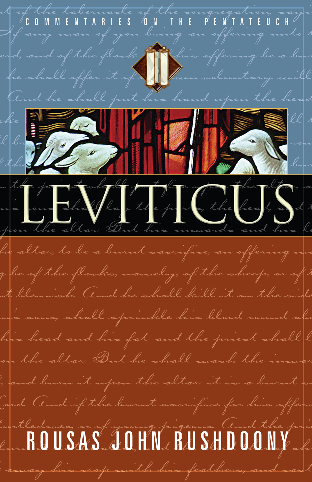 Leviticus: Volume III of Commentaries on the Pentateuch