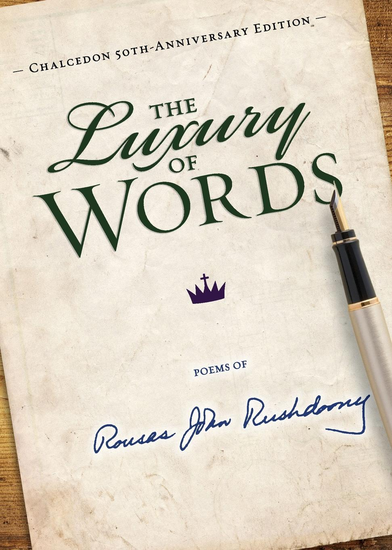 Luxury of Words, The