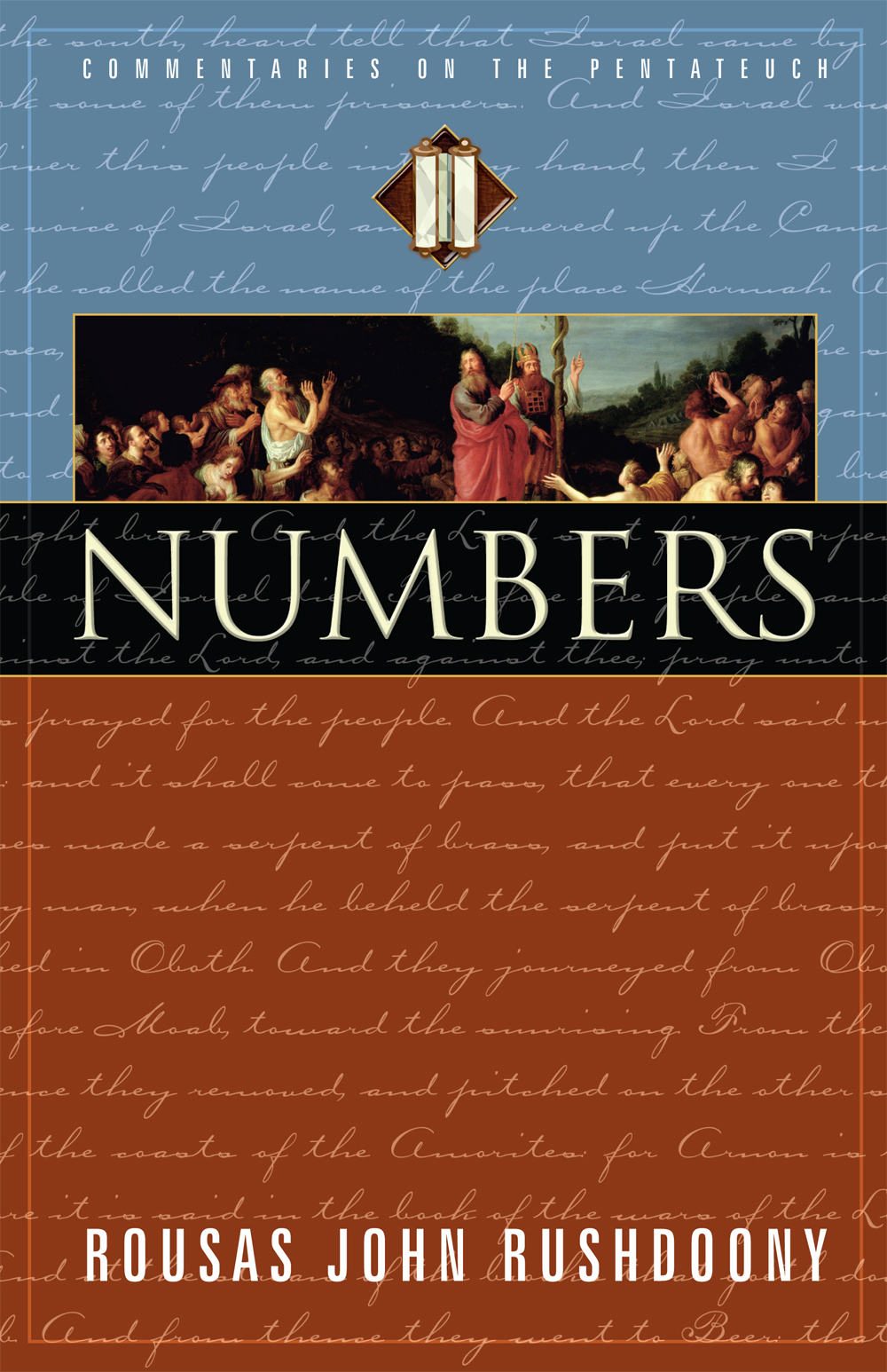 Numbers: Volume IV of Commentaries on the Pentateuch