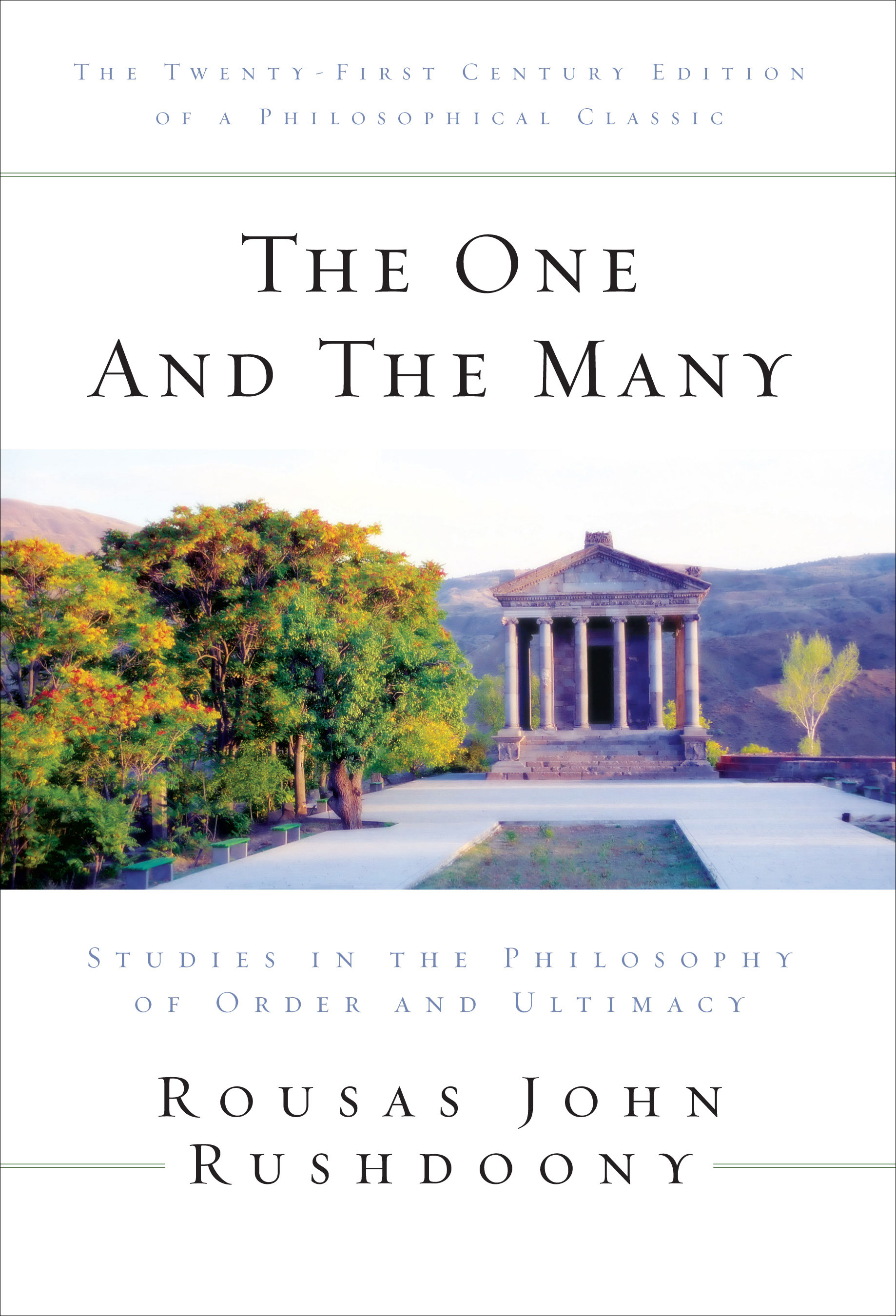 One and the Many: Studies in the Philosophy of Order and Ultimacy, The