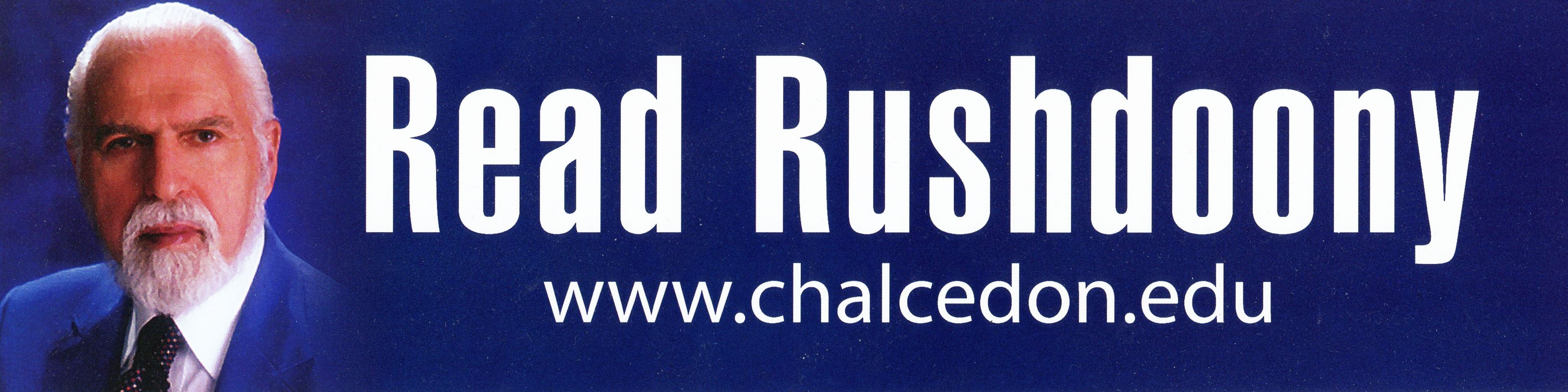 Read Rushdoony Bumper Sticker (POSTAGE INCLUDED)