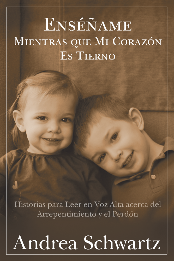 Enséñame Mientras que Mi Corazón Es Tierno (Teach Me While My Heart Is Tender (Spanish Edition)