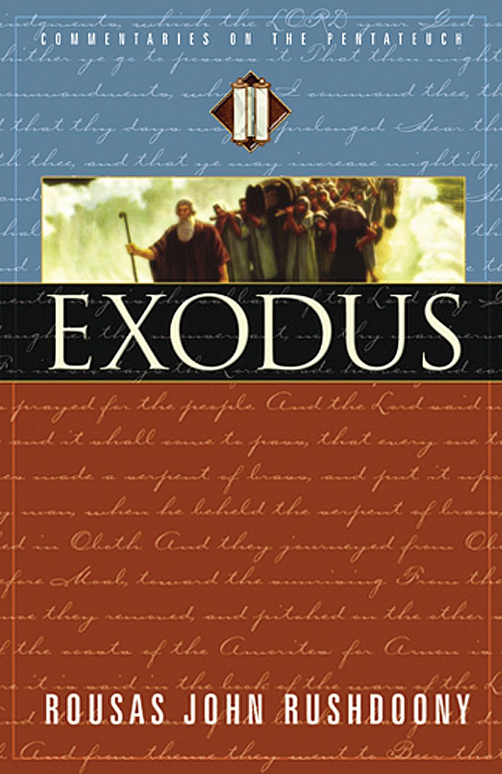 Exodus: Volume II of Commentaries on the Pentateuch
