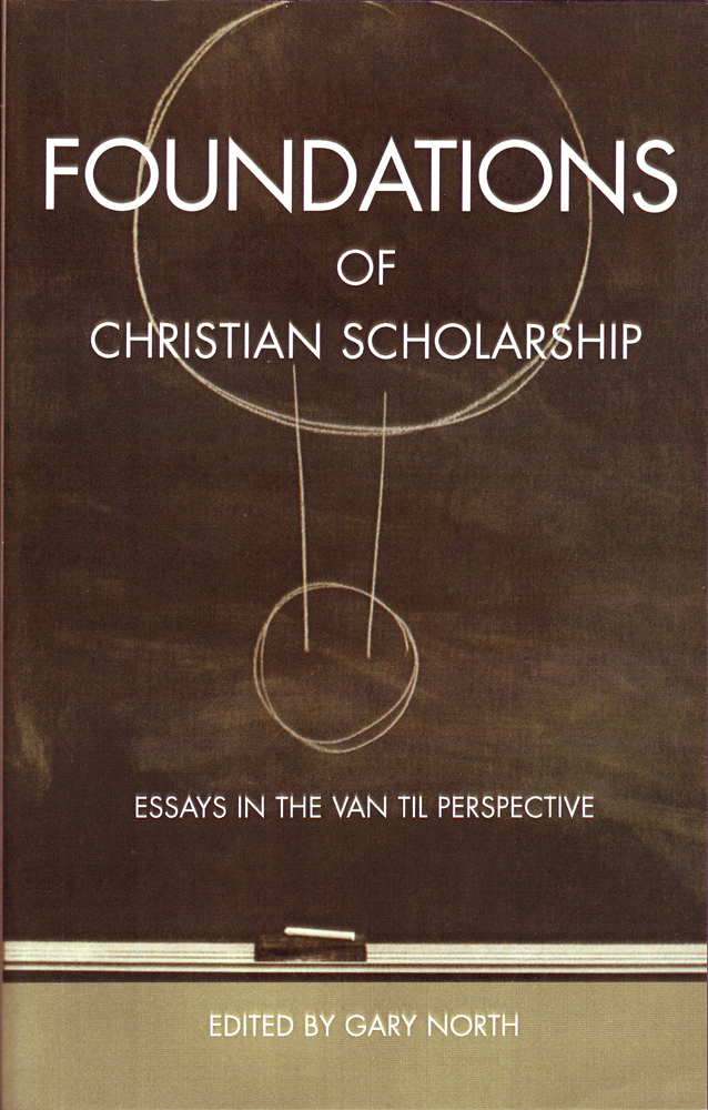 Foundations of Christian Scholarship, The