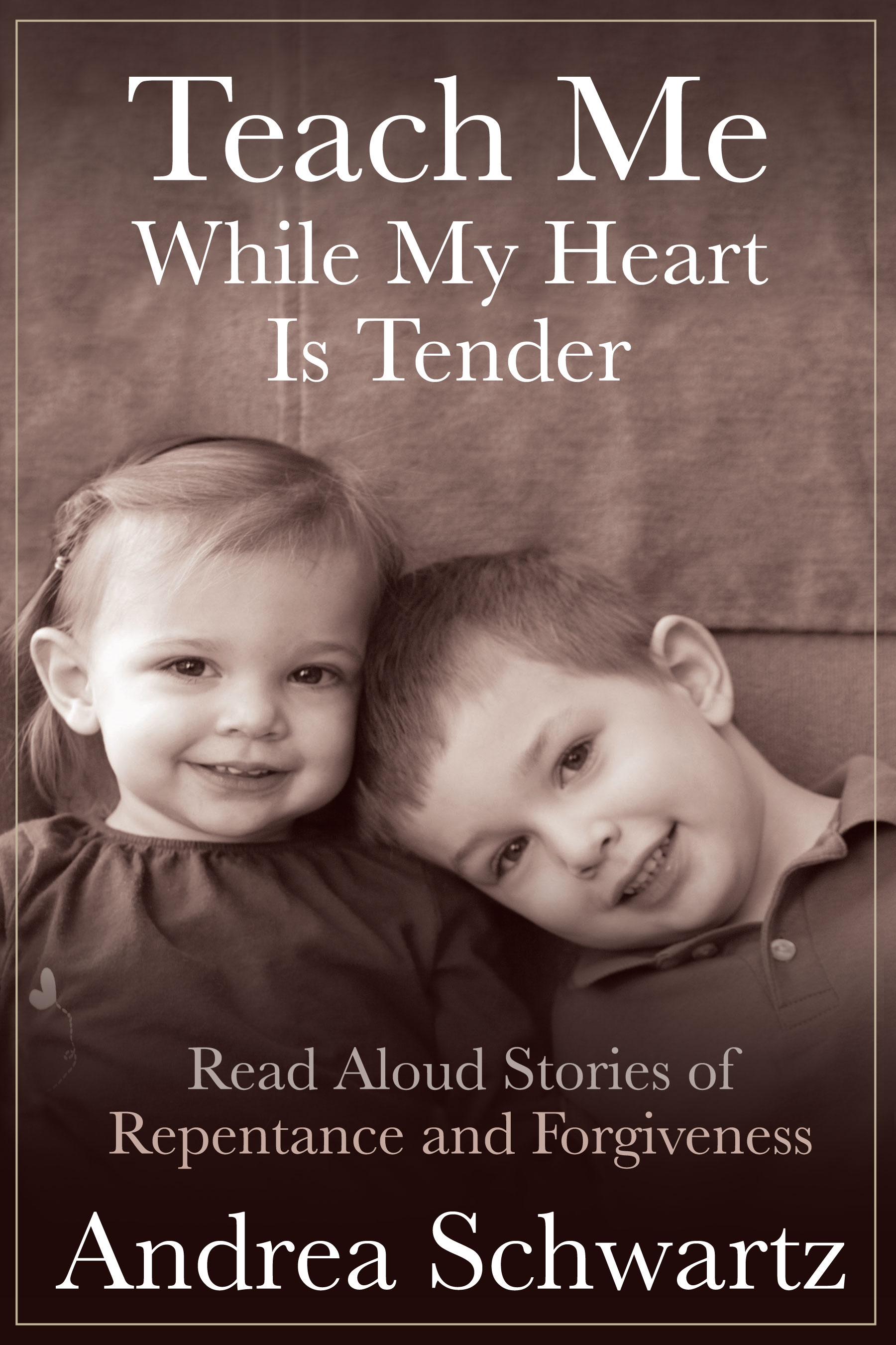 Teach Me While My Heart Is Tender