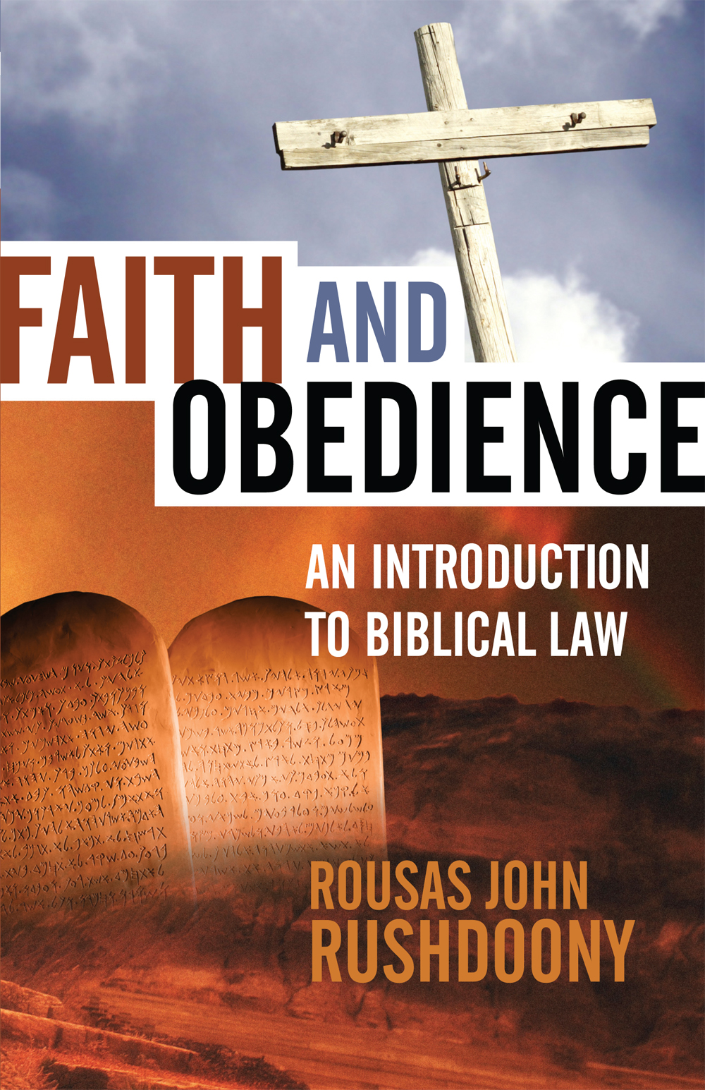 Faith & Obedience: An Introduction to Biblical Law