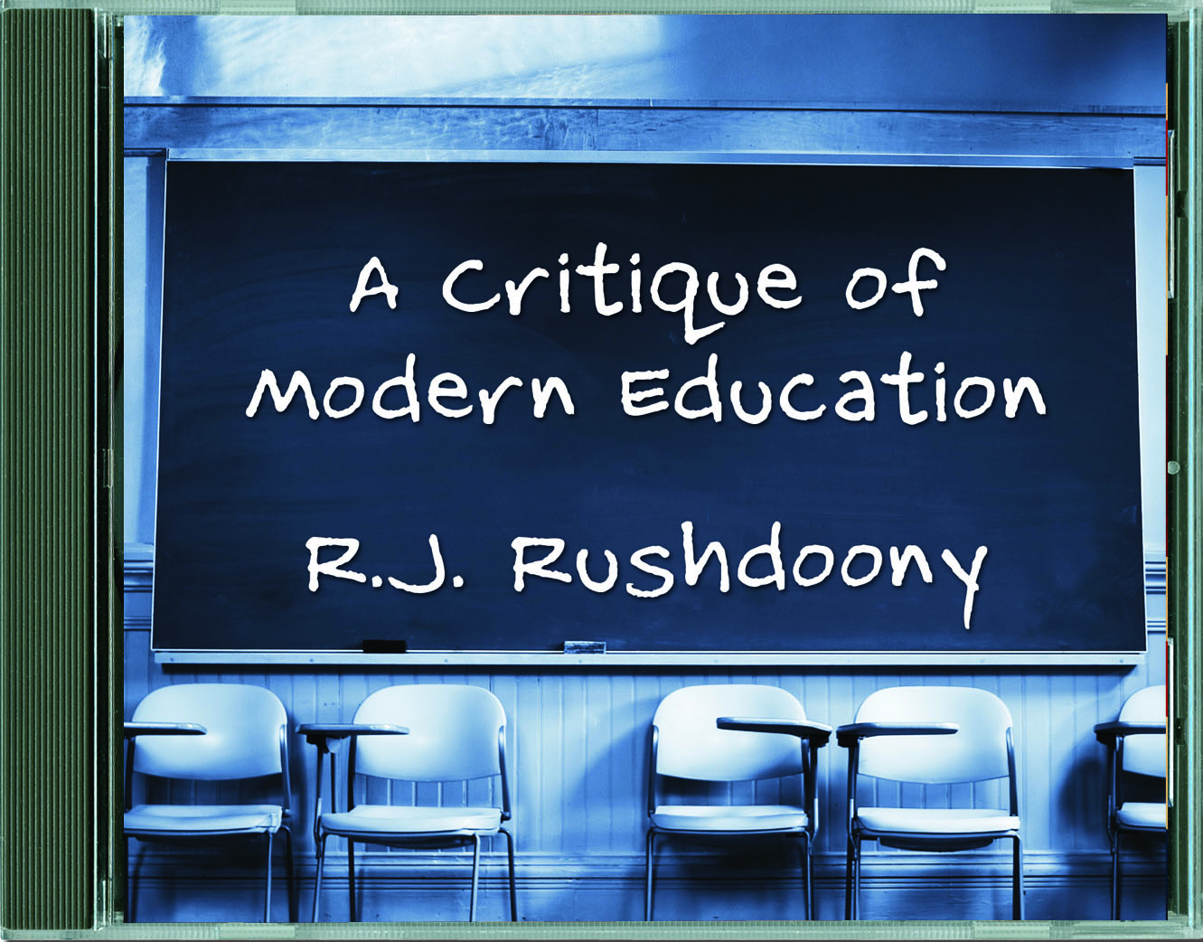 Critique of Modern Education (4 CDs), A