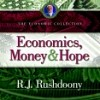 Economics, Money and Hope (3 CDs)