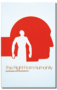 Flight from Humanity (First Edition), The