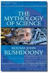 Mythology of Science, The